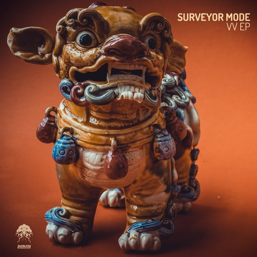 SURVEYOR MODE – VV EP (BONZAI PROGRESSIVE)