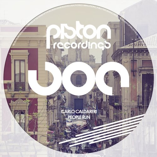 CARLO CALDARERI – PEOPLE RUN (PISTON RECORDINGS)