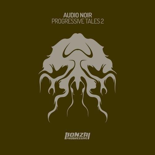 AUDIO NOIR – PROGRESSIVE TALES 2 (BONZAI PROGRESSIVE)