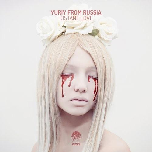 YURIY FROM RUSSIA – DISTANT LOVE (BONZAI PROGRESSIVE)