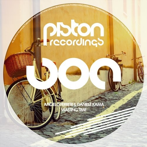ANGELO FERRERI & DANIELE KAMA – WASTING TIME (PISTON RECORDINGS)