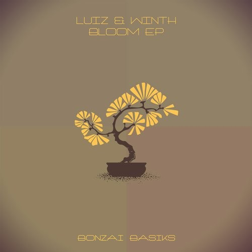 LUIZ & WINTH – BLOOM EP (BONZAI BASIKS)