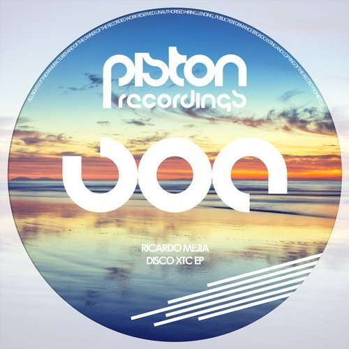RICARDO MEJIA – DISCO XTC EP (PISTON RECORDINGS)