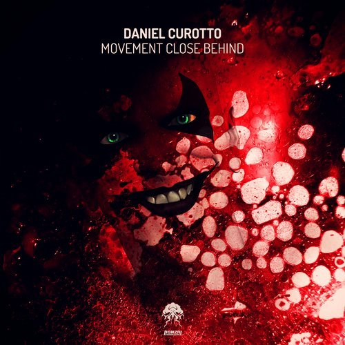 DANIEL CUROTTO – MOVEMENT CLOSE BEHIND (BONZAI PROGRESSIVE)