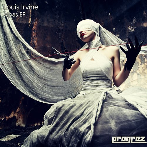 LOUIS IRVINE – ALPAS EP (PROGREZ)