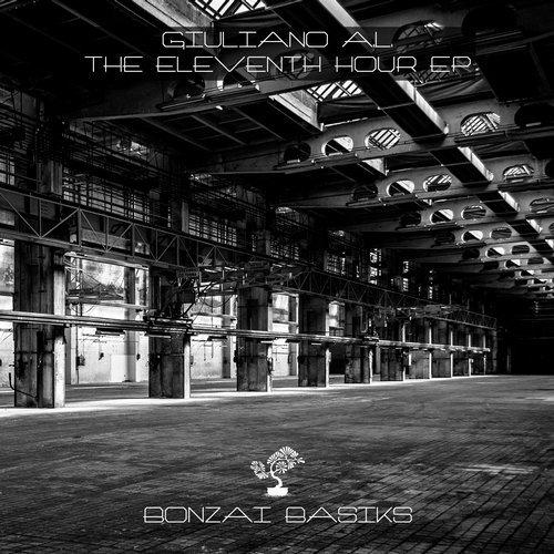 GIULIANO A.L. – THE ELEVENTH HOUR EP (BONZAI BASIKS)