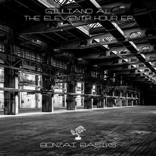 GIULIANO A.L. – THE ELEVENTH HOUR EP (BONZAI BASIKS)