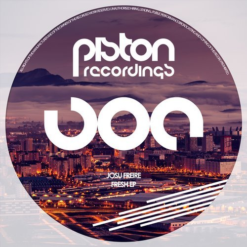 JOSU FREIRE – FRESH EP (PISTON RECORDINGS)