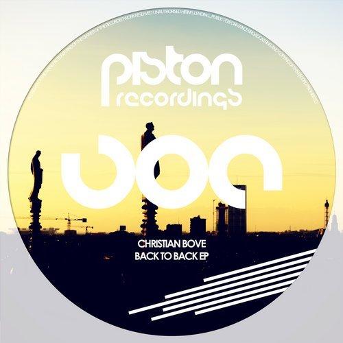 CHRISTIAN BOVE – BACK TO BACK EP (PISTON RECORDINGS)