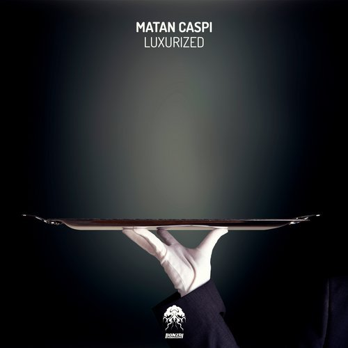 MATAN CASPI – LUXURIZED (BONZAI PROGRESSIVE)