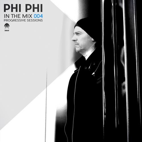 PHI PHI – IN THE MIX 004 – PROGRESSIVE SESSIONS (BONZAI PROGRESSIVE)