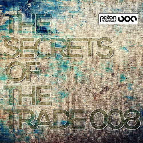 THE SECRETS OF THE TRADE 008 (PISTON RECORDINGS)