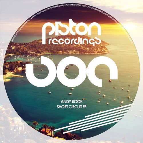 ANDY BOOK – SHORT CIRCUIT EP (PISTON RECORDINGS)