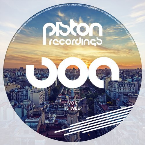 IVO C – IT'S TIME EP (PISTON RECORDINGS)