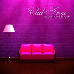 Club Traxx – Progressive House 20