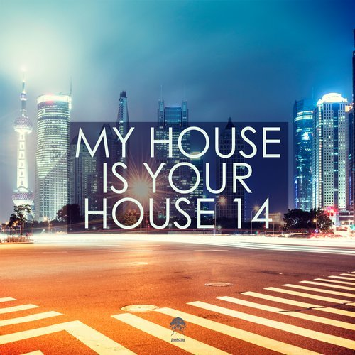 MY HOUSE IS YOUR HOUSE 14 (BONZAI PROGRESSIVE)