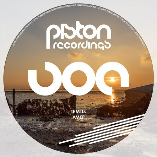 LE MILLS – AM EP (PISTON RECORDINGS)