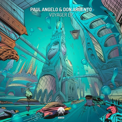 PAUL ANGELO & DON ARGENTO – VOYAGER EP (BONZAI PROGRESSIVE)