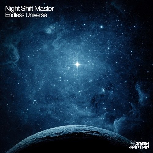 NIGHT SHIFT MASTER – ENDLESS UNIVERSE (GREEN MARTIAN)