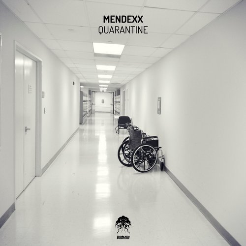MENDEXX – QUARANTINE (BONZAI PROGRESSIVE)