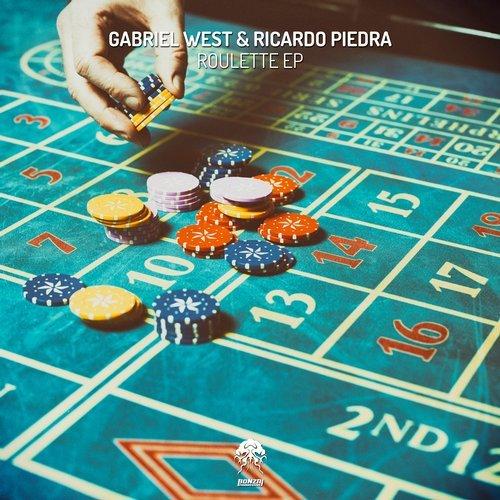 GABRIEL WEST & RICARDO PIEDRA – ROULETTE EP (BONZAI PROGRESSIVE)
