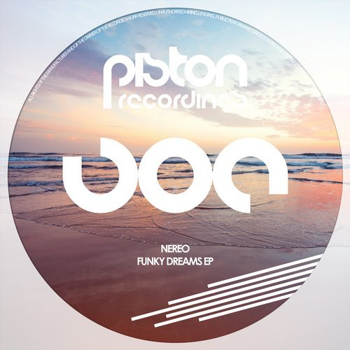 NEREO – FUNKY DREAMS EP (PISTON RECORDINGS)