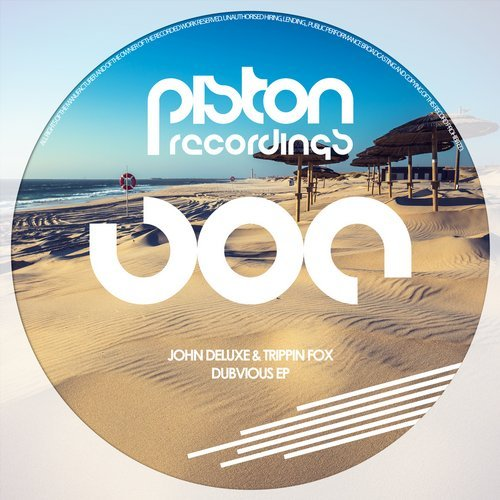 JOHN DELUXE & TRIPPIN FOX – DUBVIOUS EP (PISTON RECORDINGS)