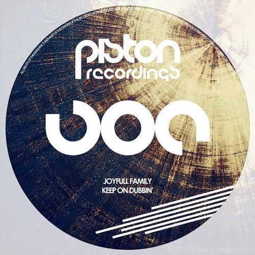 JOYFULL FAMILY – KEEP ON DUBBIN' EP (PISTON RECORDINGS)