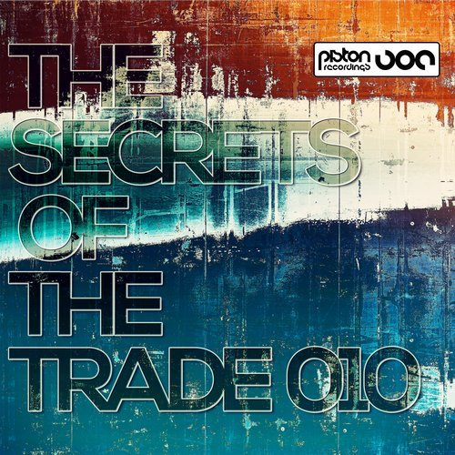 THE SECRETS OF THE TRADE 010 (PISTON RECORDINGS)