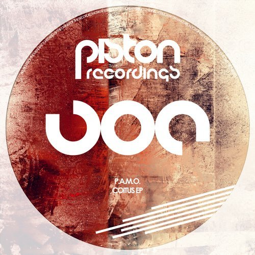 P.A.M.O. – COITUS EP (PISTON RECORDINGS)