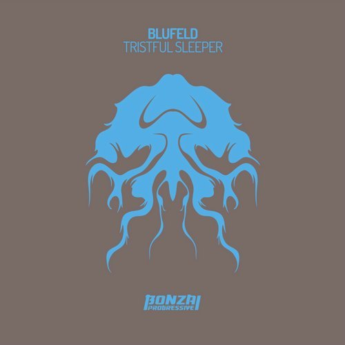 BLUFELD – TRISTFUL SLEEPER (BONZAI PROGRESSIVE)