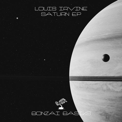 LOUIS IRVINE – SATURN EP (BONZAI BASIKS)