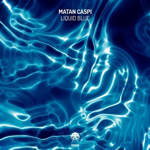 MATAN CASPI – LIQUID BLUE (BONZAI PROGRESSIVE)
