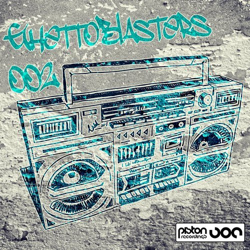 GHETTOBLASTERS 002 (PISTON RECORDINGS)