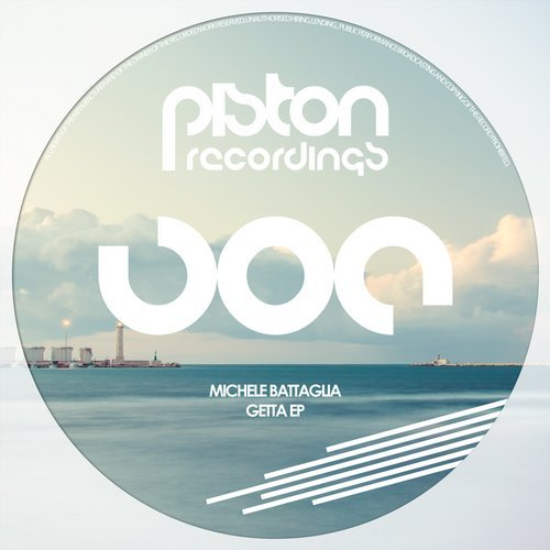 MICHELE BATTAGLIA – GETTA EP (PISTON RECORDINGS)