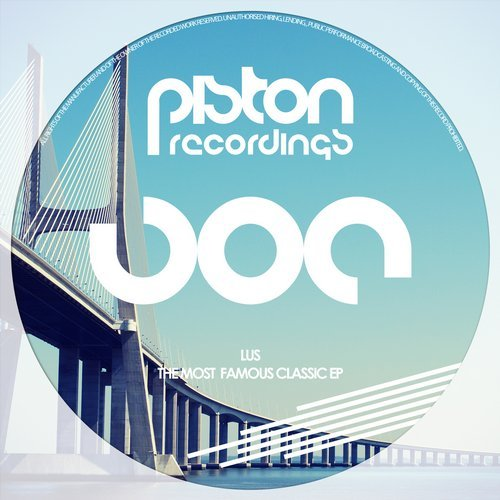 LUS – THE MOST FAMOUS CLASSIC EP (PISTON RECORDINGS)