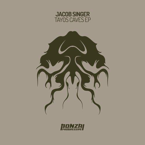 JACOB SINGER – TAYOS CAVES EP [BONZAI PROGRESSIVE]