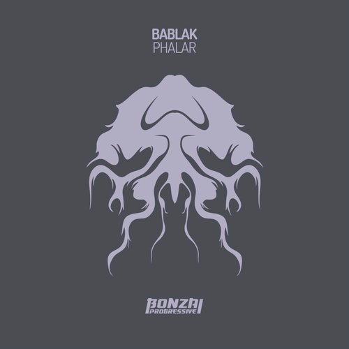 BABLAK – PHALAR [BONZAI PROGRESSIVE]