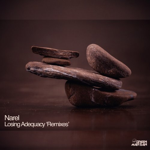 NAREL – LOSING ADEQUACY – REMIXES [GREEN MARTIAN]