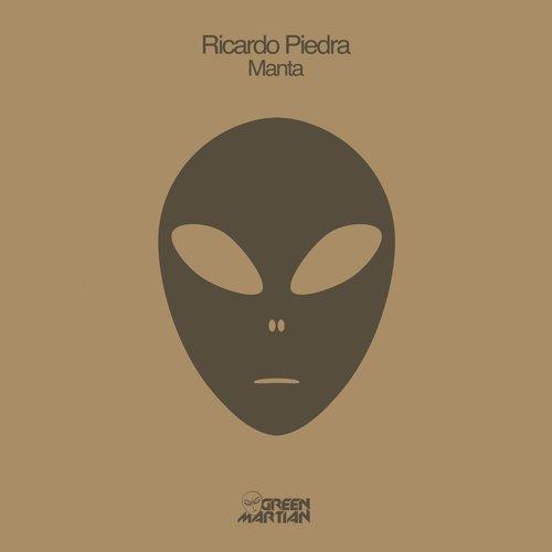 RICARDO PIEDRA – MANTA [GREEN MARTIAN]