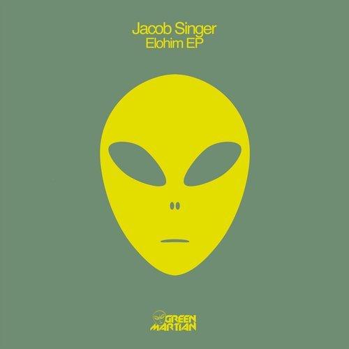 JACOB SINGER – ELOHIM EP [GREEN MARTIAN]