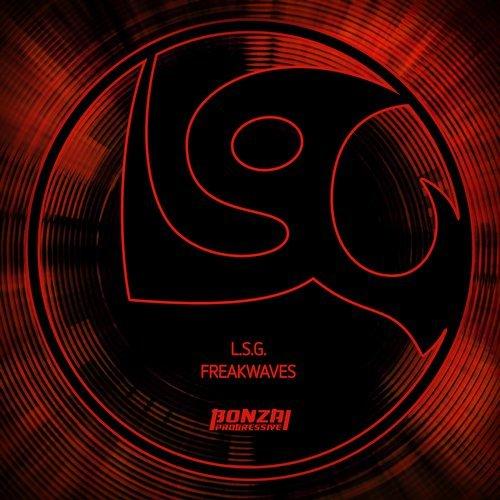 L.S.G. – FREAKWAVES [BONZAI PROGRESSIVE]