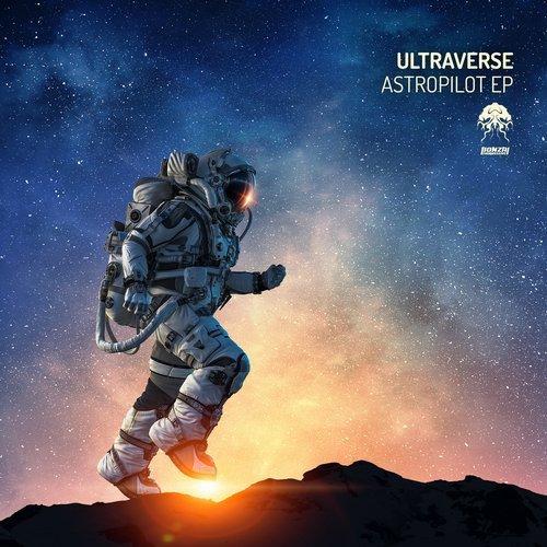 ULTRAVERSE – ASTROPILOT EP [BONZAI PROGRESSIVE]