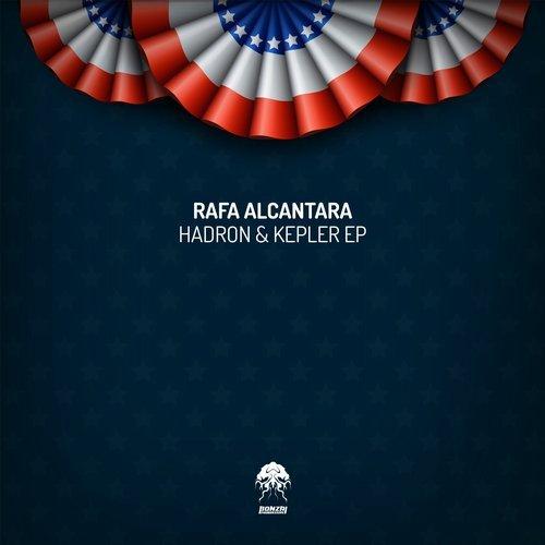 RAFA ALCANTARA – HADRON & KEPLER EP [BONZAI PROGRESSIVE]