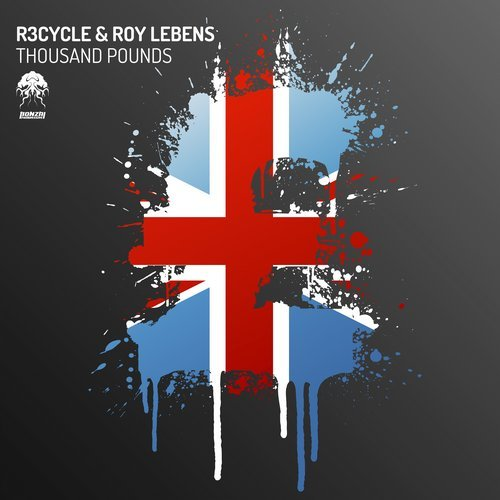 R3CYCLE & ROY LEBENS – THOUSAND POUNDS [BONZAI PROGRESSIVE]