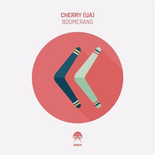 CHERRY (UA) – BOOMERANG [BONZAI PROGRESSIVE]