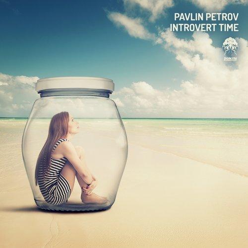 PAVLIN PETROV – INTROVERT TIME [BONZAI PROGRESSIVE]