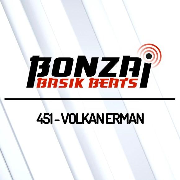 BONZAI BASIK BEATS 451 – MIXED BY VOLKAN ERMAN