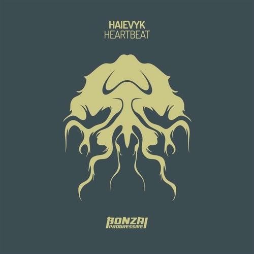 HAIEVYK – HEARTBEAT [BONZAI PROGRESSIVE]