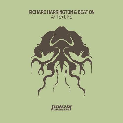 RICHARD HARRINGTON  & BEAT ON – AFTER LIFE [BONZAI PROGRESSIVE]